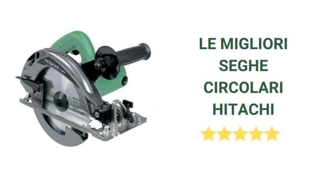 Migliore sega circolare Hitachi